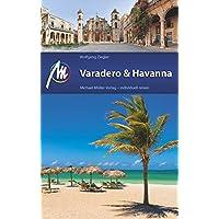 Varadero & Havanna: Reiseführer mit vielen praktischen Tipps.