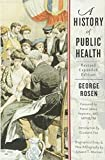 A History of Public Health 2e