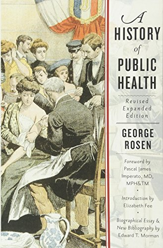 A History of Public Health por George Rosen