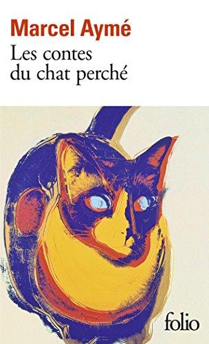 Les contes du chat perché par Marcel Aymé
