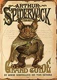 Arthur Spiderwick - Grand guide du monde merveilleux qui vous entoure