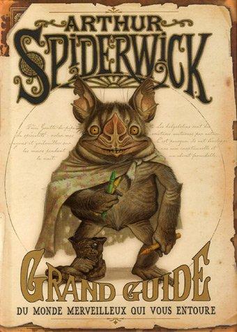 arthur-spiderwick-grand-guide-du-monde-merveilleux-qui-vous-entoure