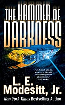 The Hammer of Darkness (Tor Science Fiction) by [Modesitt Jr., L. E.]