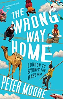 The Wrong Way Home by [Moore, Peter]