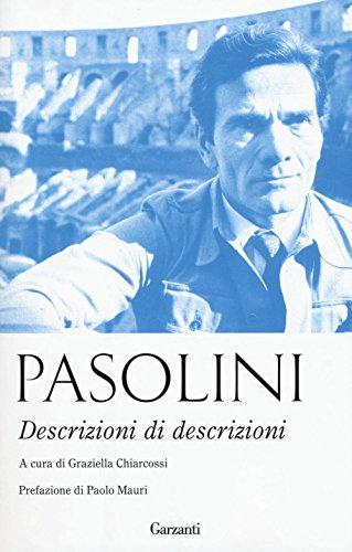 Descrizioni di descrizioni (Elefanti bestseller) por Pier Paolo Pasolini