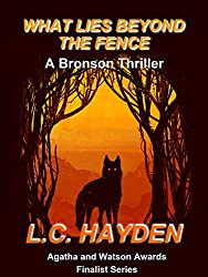 What Lies Beyond the Fence: A Harry Bronson Mystery/Thriller