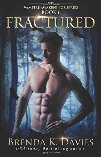 Fractured: Volume 6 (The Vampire Awakenings Series)