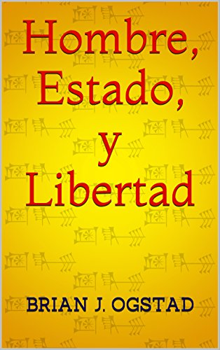 hombre-estado-y-libertad-spanish-edition
