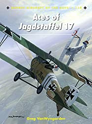 Aces of Jagdstaffel 17 (Aircraft of the Aces)