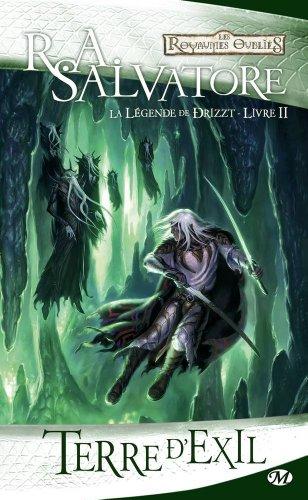 La Légende de Drizzt, Tome 2: Terre d'exil