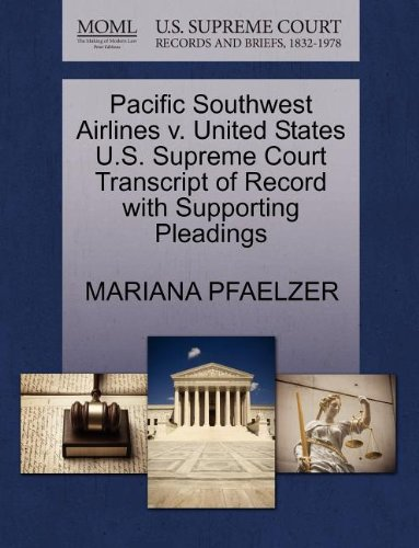 pacific-southwest-airlines-v-united-states-us-supreme-court-transcript-of-record-with-supporting-ple