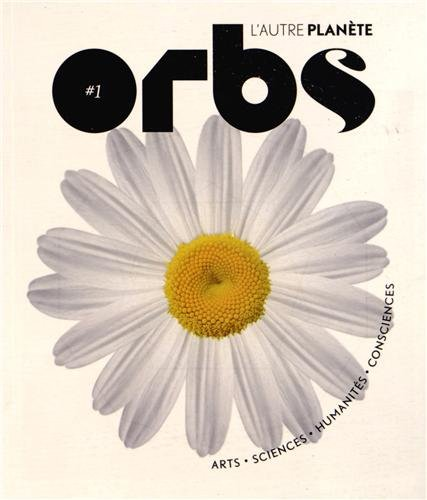 Orbs, l'autre plante : N 1