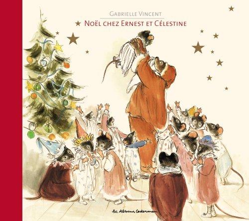 Ernest et Célestine : Noël chez Ernest et Célestine