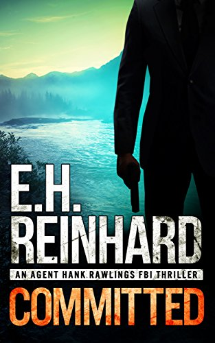 committed-an-agent-hank-rawlings-fbi-thriller-book-3-english-edition