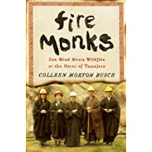 Fire Monks: Zen Mind Meets Wildfire (English Edition)