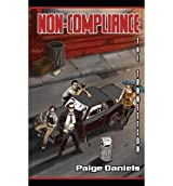 [ Non-Compliance: The Transition By Daniels, Paige (Author) Sep- 2013 ]