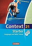 Context 21 - Starter: Language and Skills Trainer: Workbook mit e-Workbook und CD-Extra - ohne Answer Key. e-Workbook mit Lernsoftware, Hörtexten und Vocab Sheets