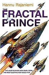 The Fractal Prince (Quantum Thief 2) by Hannu Rajaniemi (2013-09-27)