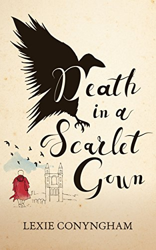 Death in a Scarlet Gown (Murray of Letho Book 1) by Lexie Conyngham