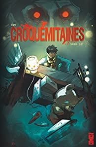 Croquemitaines, tome 1 par Mathieu Salvia