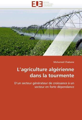 L'agriculture alg??rienne dans la tourmente: D'un secteur d'occasion  Livré partout en Belgique