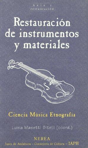 Restauración de instrumentos y materiales (Arte y Restauración) por aavv