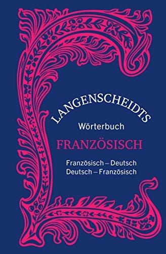 Langenscheidts Wörterbuch Französisch - Sonderausgabe: Französisch-Deutsch/Deutsch-Französisch