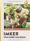 Imker – Vom Hobby zum Beruf