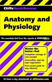 Anatomy and Physiology (Cliffs Quick Review) by Phillip E. Pack Ph.D. (2001-06-01)