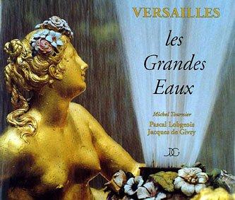 Versailles, les Grandes Eaux