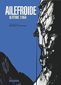 Ailefroide : Altitude 3 954 par Rochette