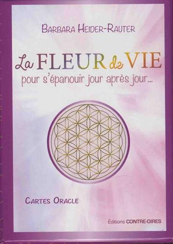 La fleur de vie pour s'épanouir jour après jour : Avec 50 cartes Oracle