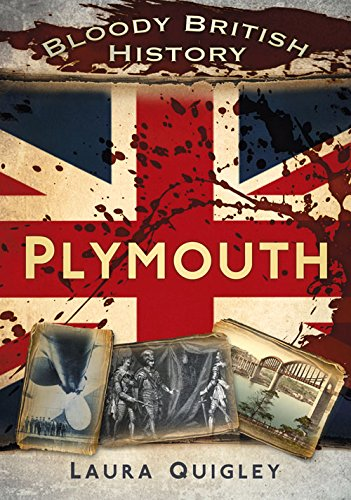 bloody-british-history-plymouth