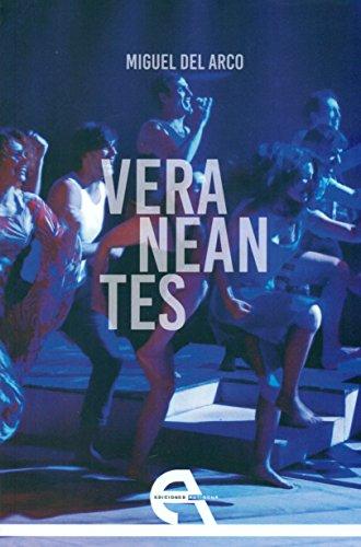 Veraneantes (Teatro) por Miguel del Arco