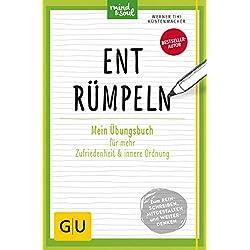 Entrümpeln: Mein Übungsbuch für mehr Zufriedenheit und innere Ordnung (GU Mind & Soul Übungsbuch)