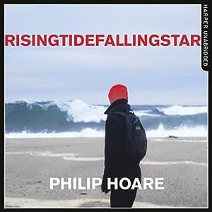 RISINGTIDEFALLINGSTAR (Audio Download): Amazon co uk: Philip