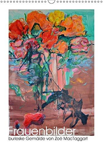 Burlesque Tanz Kostüm - Frauenbilder - burleske Gemälde (Wandkalender 2017 DIN A3 hoch): Kalender mit Abbildungen farbenfroher Gemälde (Monatskalender, 14 Seiten ) (CALVENDO Kunst)