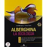 Alberghina. La biologia. Vol. E-F-G-H. Con laboratorio-Dal DNA. Con espansione online. Con DVD. Per i Licei e gli Ist. magistrali