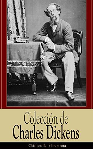 Colección de Charles Dickens: Clásicos de la literatura (Spanish Edition)