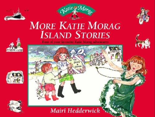 More Katie Morag Island Stories: box set