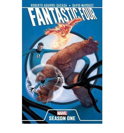 [(Fantastic Four: Season One )] [Author: Roberto Aguirre-Sacasa] [Feb-2012]