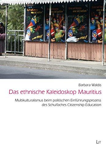 das-ethnische-kaleidoskop-mauritius-multikulturalismus-beim-politischen-einfhrungsprozess-des-schulf