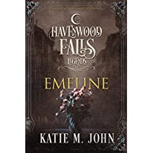 Emeline: (A Legends of Havenwood Falls Novella)