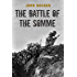 The Battle of the Somme: The First and Second Phase