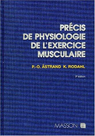 Precis de physiologie de l'exercice musculaire par Perolof Astrand