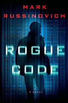 Rogue Code: A Jeff Aiken Novel par [Russinovich, Mark]