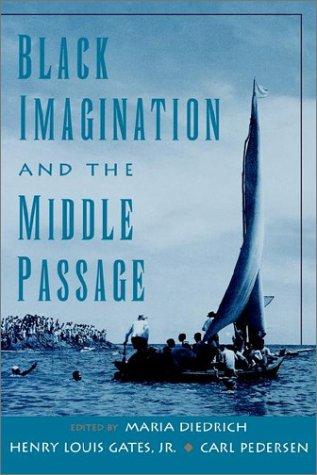 Black Imagination and the Middle Passage (W.E.B. Du Bois Institute)