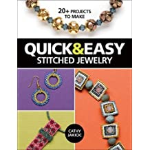Quick & Easy Stitched Jewelry: 20+ Projects to Make