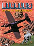 Biggles, tome 5 - Le Vol du Wallenstein