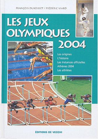 Les Jeux Olympiques 2004 : Athènes